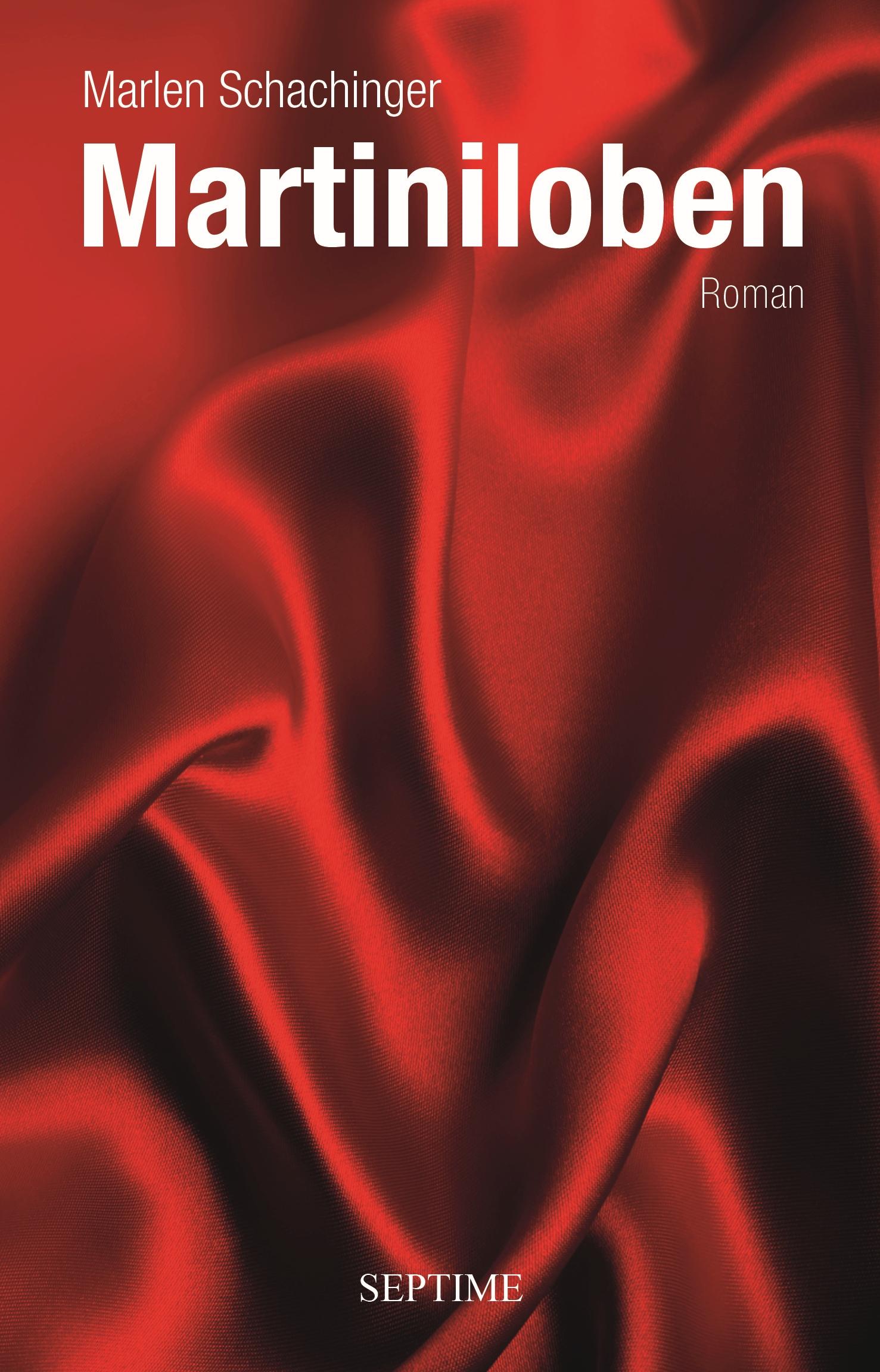 """Buchtitel """"Martiniloben"""" von Marlen Schachinger"""