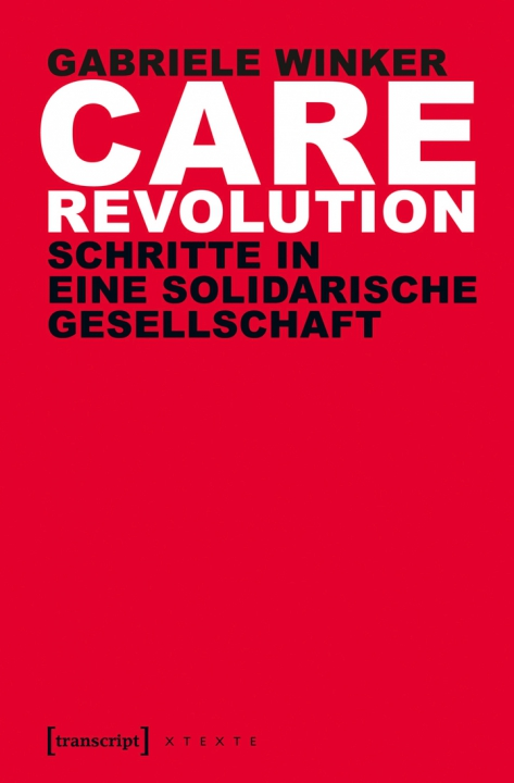 """Care Revolution"" Gabriele Winkler"