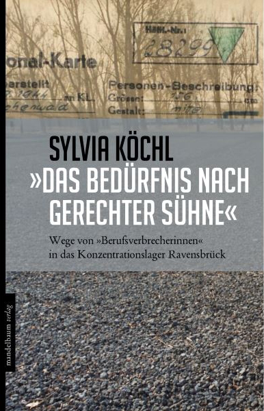 Das Bedürfnis nach gerechter Sühne - Silvia Köchl